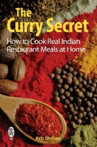 The Curry Secret by Kris Dhillon | Buy Online at the Asian Cookshop
